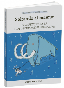 Libro Soltando al Mamut-coaching Educativo- Elena O'Callaghan